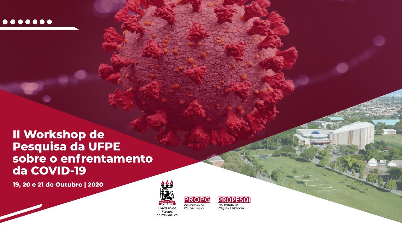 UFPE promove workshop online para apresentar resultados de pesquisas relacionadas à COVID-19