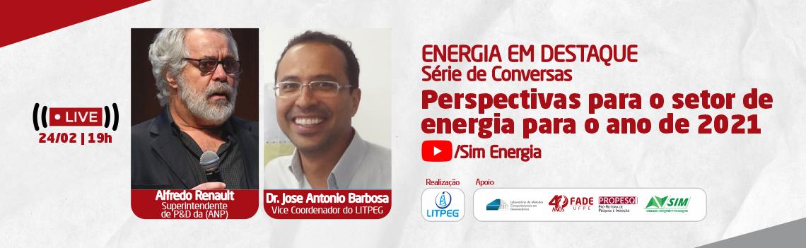 """Com apoio da Fade, Projeto Energia em destaque realiza live """"Perspectivas para o setor da energia para 2021"""""""