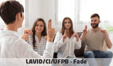 Consultor Surdo e Animador 3D Surdo – Vagas e Cadastro Reserva | Edital 030/2021 |LAVID/CI/UFPB – Fade
