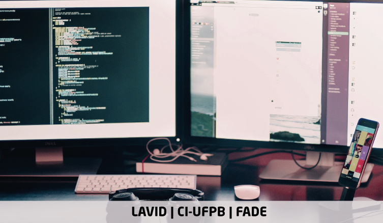 Desenvolvimento Web Pleno, Interpretação de Libras e Design 3D Pleno – Preenchimento de Vagas e Cadastro Reserva | Edital 047/2021 | LAVID, CI-UFPB e Fade