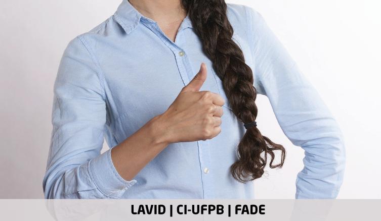 Intérprete de Libras – Preenchimento de Vagas e Cadastro Reserva | Edital 048/2021 | LAVID, CI-UFPB e Fade