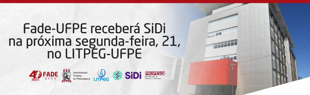 Fade-UFPE receberá SiDi na próxima segunda-feira, 21, no LITPEG-UFPE