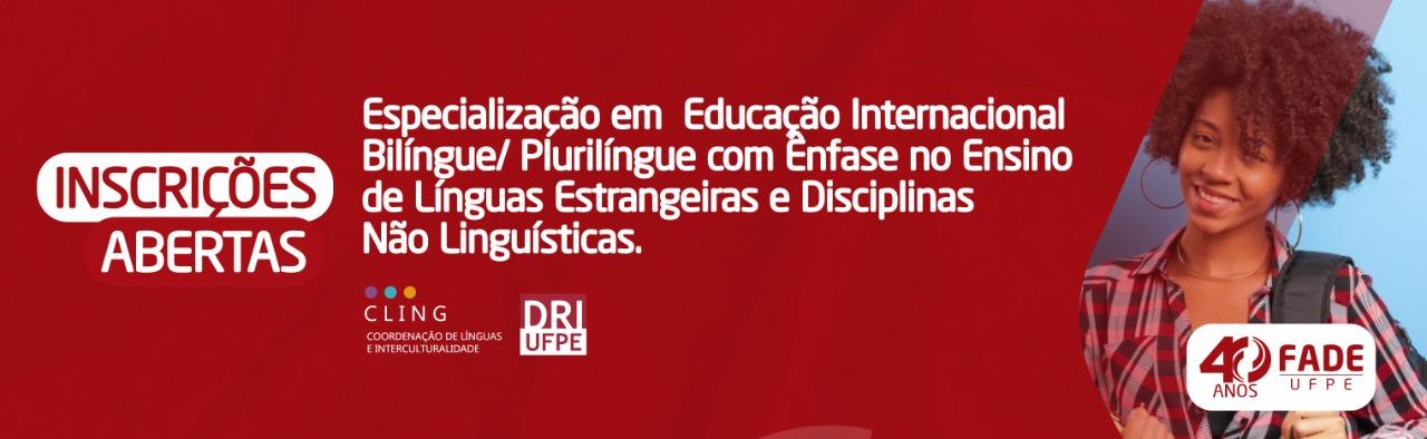 Inscrições abertas para especialização em Educação Internacional Bilíngue/ Plurilingue com ênfase no ensino de línguas estrangeiras e disciplinas não linguísticas